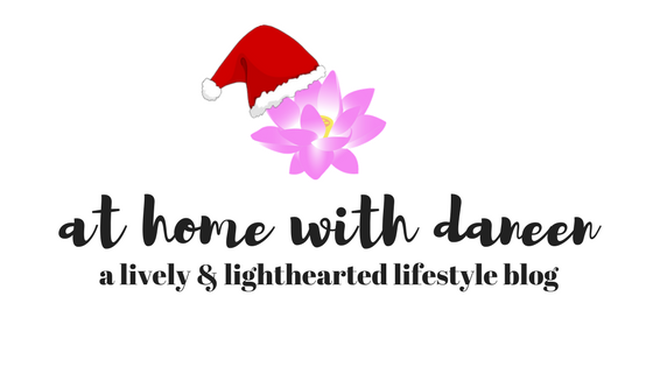 AT HOME WITH DANEEN-A LIVELY & LIGHTHEARTED LIFESTYLE BLOG